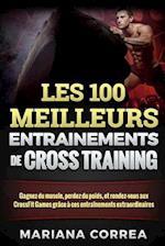 Les 100 Meilleurs Entrainements de Cross Training