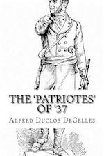 The 'Patriotes' of '37