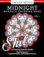 Swear Word Midnight Mandala Coloring Book Vol.1