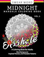 Swear Word Midnight Mandala Coloring Book Vol.3