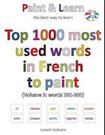 Top 1000 Most Used Words in French to Paint (Volume 3