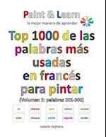 Top 1000 de Las Palabras Mas Usadas En Frances (Volumen 3