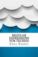 Regular Expressions for Techies af Edna Barros
