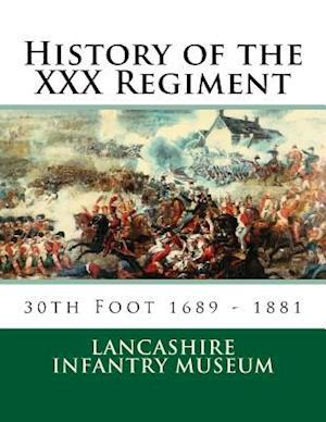 History of the XXX Regiment