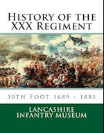 History of the XXX Regiment af Lancashire Infantry Museum