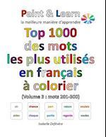 Top 1000 Des Mots Les Plus Utilises En Francais (Volume 3