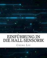 Einfuhrung in Die Hall-Sensorik