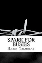 Spark for Busies af Harry Tremblay