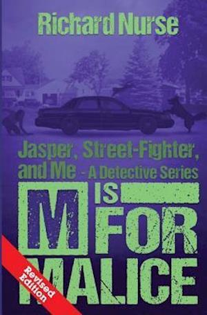Bog, paperback M Is for Malice (Revised Edition) af Richard Nurse