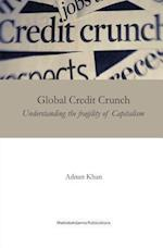 Global Credit Crunch af Adnan Khan