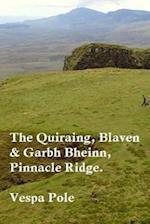 The Quiraing, Blaven & Garbh Bheinn, Pinnacle Ridge.