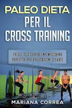 Paleodieta Per Il Cross Training