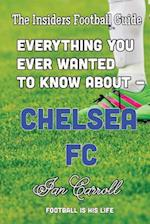Everything You Ever Wanted to Know about - Chelsea FC