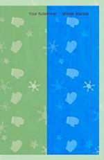 Your Notebook! Winter Journal