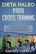 Dieta Paleo Para Cross Training