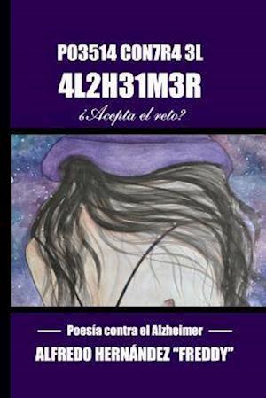 Bog, paperback Poesia Contra El Alzheimer af Alfredo Hernandez