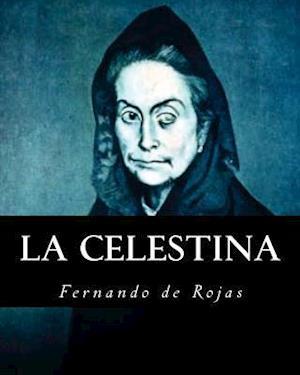 Bog, paperback La Celestina (Spanish Edition) af Fernando de Rojas