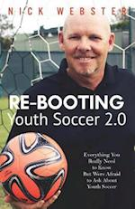 Re-Booting Youth Soccer 2.0