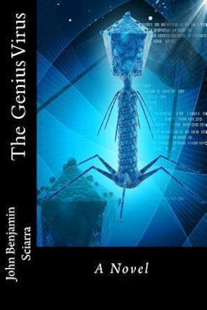 Bog, paperback The Genius Virus af John Benjamin Sciarra