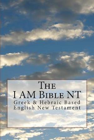 Bog, paperback The I Am Bible af Jehovah Yeshua
