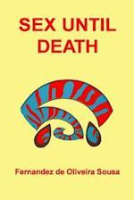 Sex Until Death