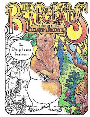 Bog, paperback The Bear of Bad News Coloring Book af Mrs Elizabeth Jancewicz