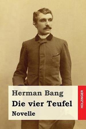 Bog, paperback Die Vier Teufel af Herman Bang