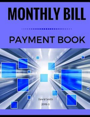Bog, paperback Monthly Bill Payment af David Smith