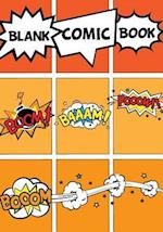 Blank Comic Book - Basic 7x10, 9 Panel 110 Pages - Blank Comic Books, Create by Yourself, Make Your Own Comics Come to Life, for Drawing Your Own Comi