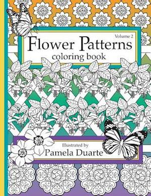 Bog, paperback Flower Patterns Coloring Book, Volume 2 af Pamela Duarte