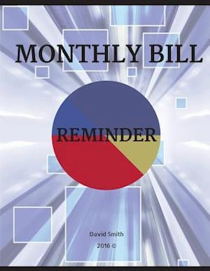 Bog, paperback Monthly Bill Reminder af David Smith