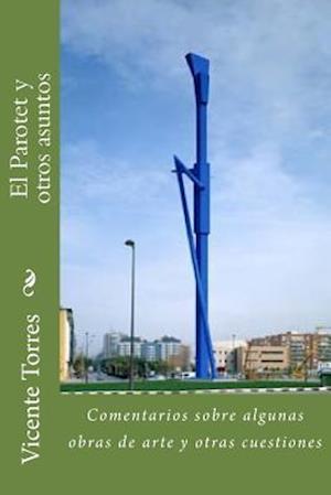 Bog, paperback El Parotet y Otros Asuntos af Vicente Torres