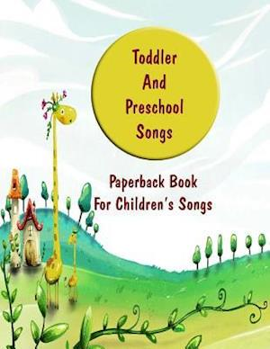 Bog, paperback Toddler and Preschool Songs af Kim Holmes