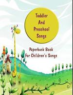 Toddler and Preschool Songs