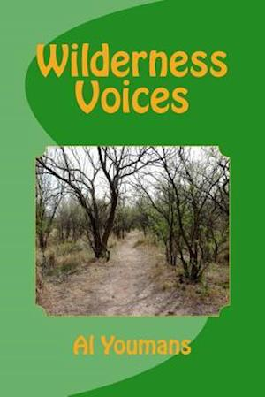 Bog, paperback Wilderness Voices af Alan L. Youmans