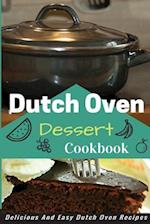 Dutch Oven Dessert Cookbook af Jacob King