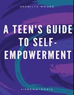 A Teen's Guide to Self-Empowerment