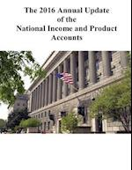 The 2016 Annual Update of the National Income and Product Accounts