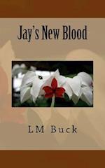 Jay's New Blood af LM Buck