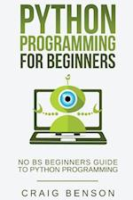 Python Programming for Beginners af Craig Benson