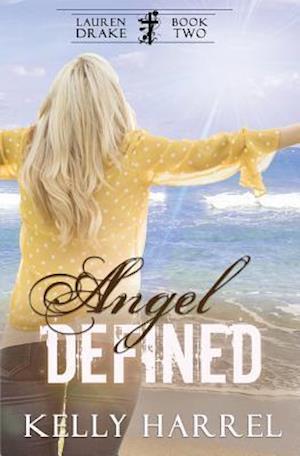 Bog, paperback Angel Defined af Kelly Harrel