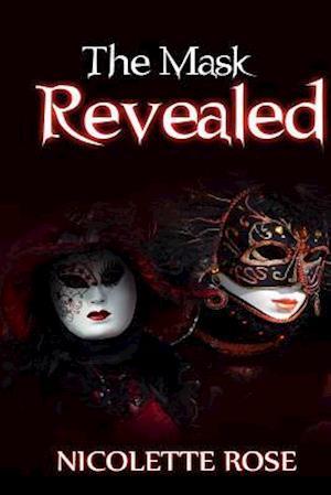 Bog, paperback The Mask Revealed af Nicolette Rose