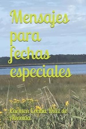 Bog, paperback Mensajes Para Fechas Especiales af Carmen Cecilia Diaz De Almeida