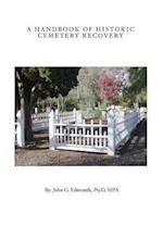 A Handbook of Historic Cemetery Recovery
