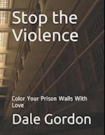 Stop the Violence af Dale Lee Gordon