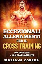 Eccezionali Allenamenti Per Il Cross Training