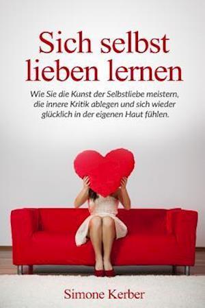Bog, paperback Sich Selbst Lieben Lernen af Simone Kerber