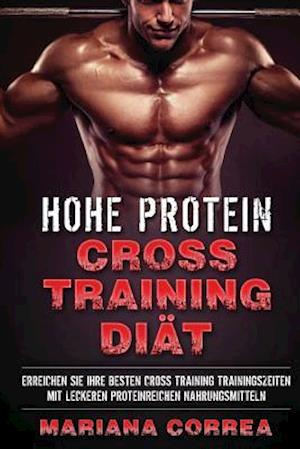 Hohe Protein Cross Training Diaet
