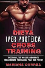 Dieta Iper Proteica Cross Training