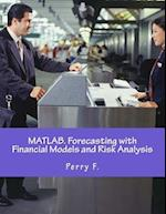 MATLAB. Forecasting with Financial Models and Risk Analysis